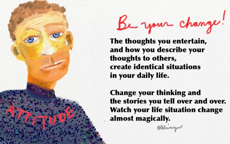 Be Your Change.